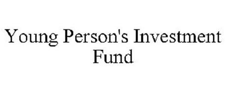 YOUNG PERSON'S INVESTMENT FUND