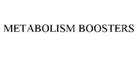 METABOLISM BOOSTERS