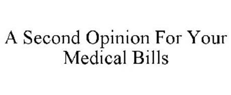 A SECOND OPINION FOR YOUR MEDICAL BILLS