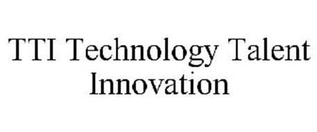 TTI TECHNOLOGY TALENT INNOVATION