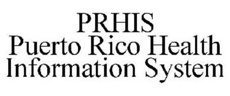 PRHIS PUERTO RICO HEALTH INFORMATION SYSTEM