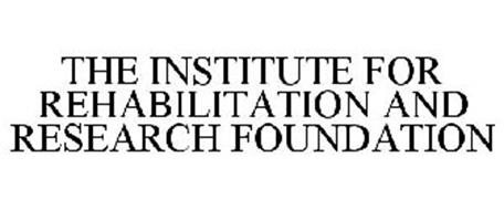 THE INSTITUTE FOR REHABILITATION AND RESEARCH FOUNDATION