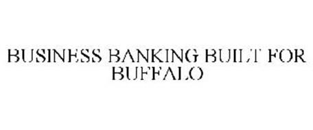 BUSINESS BANKING BUILT FOR BUFFALO