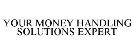 YOUR MONEY HANDLING SOLUTIONS EXPERT