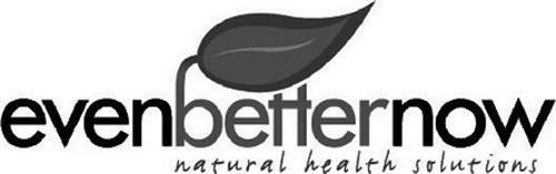 EVENBETTERNOW NATURAL HEALTH SOLUTIONS