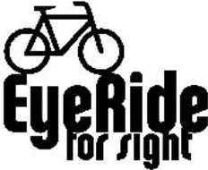 EYERIDE FOR SIGHT