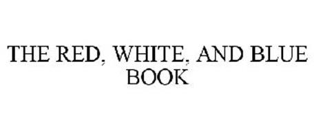 THE RED, WHITE, AND BLUE BOOK