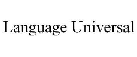 LANGUAGE UNIVERSAL