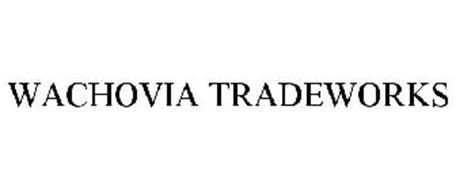 WACHOVIA TRADEWORKS