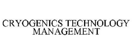 CRYOGENICS TECHNOLOGY MANAGEMENT