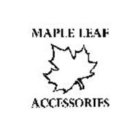 MAPLE LEAF ACCESSORIES