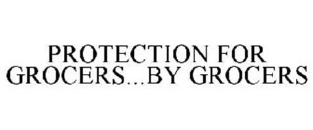PROTECTION FOR GROCERS...BY GROCERS