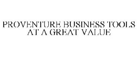 PROVENTURE BUSINESS TOOLS AT A GREAT VALUE