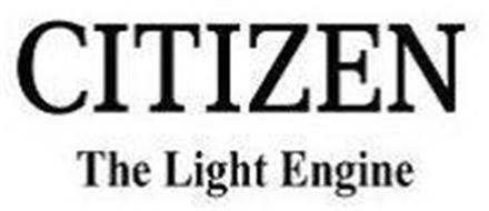 CITIZEN THE LIGHT ENGINE