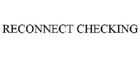 RECONNECT CHECKING