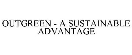 OUTGREEN - A SUSTAINABLE ADVANTAGE