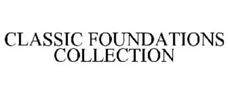 CLASSIC FOUNDATIONS COLLECTION