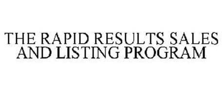 THE RAPID RESULTS SALES AND LISTING PROGRAM