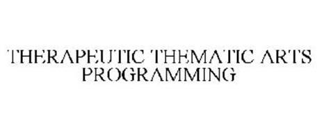 THERAPEUTIC THEMATIC ARTS PROGRAMMING