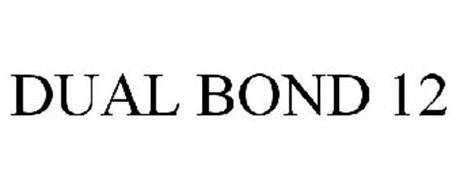 DUAL BOND 12