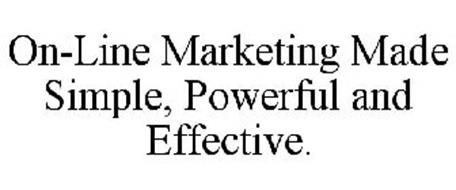 ON-LINE MARKETING MADE SIMPLE, POWERFUL AND EFFECTIVE.