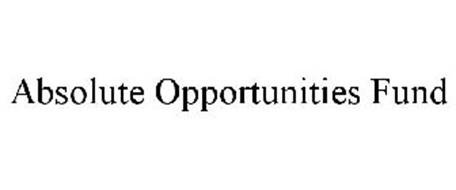 ABSOLUTE OPPORTUNITIES FUND