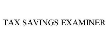 TAX SAVINGS EXAMINER