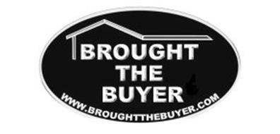 BROUGHT THE BUYER WWW.BROUGHTTHEBUYER.COM