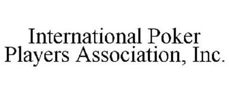 INTERNATIONAL POKER PLAYERS ASSOCIATION, INC.