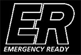ER EMERGENCY READY
