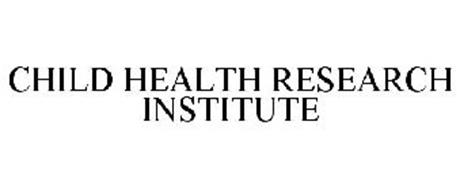 CHILD HEALTH RESEARCH INSTITUTE