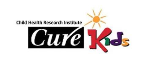 CHILD HEALTH RESEARCH INSTITUTE CURE KIDS