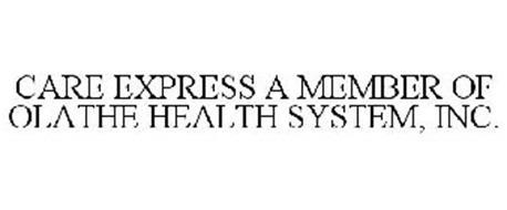 CARE EXPRESS A MEMBER OF OLATHE HEALTH SYSTEM, INC.