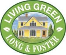 LIVING GREEN LONG & FOSTER