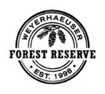 WEYERHAEUSER FOREST RESERVE · EST. 1998 ·