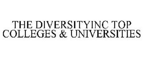 THE DIVERSITYINC TOP COLLEGES & UNIVERSITIES