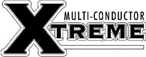 MULTI-CONDUCTOR XTREME