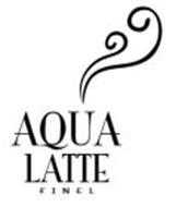 AQUA LATTE FINEL