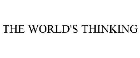 THE WORLD'S THINKING