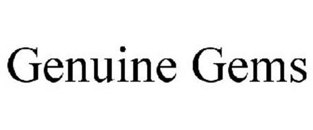 GENUINE GEMS