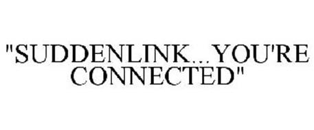SUDDENLINK YOU'RE CONNECTED