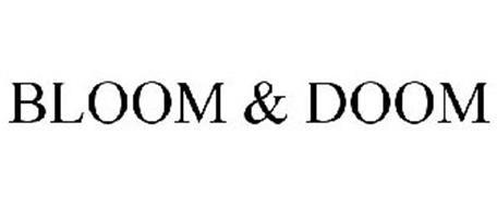 BLOOM & DOOM