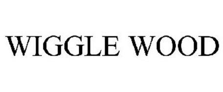 WIGGLE WOOD