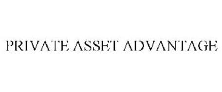 PRIVATE ASSET ADVANTAGE