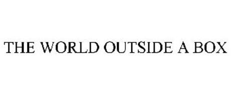 THE WORLD OUTSIDE A BOX