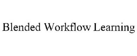 BLENDED WORKFLOW LEARNING