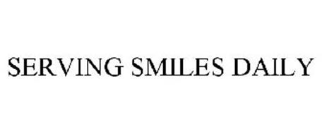 SERVING SMILES DAILY