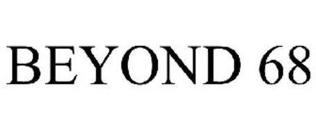 BEYOND 68