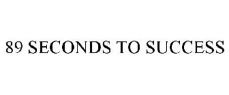 89 SECONDS TO SUCCESS