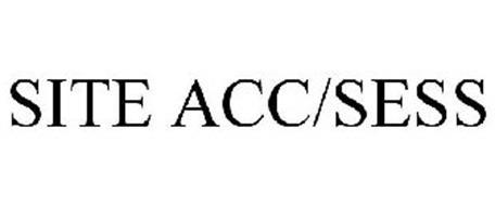 SITE ACC/SESS